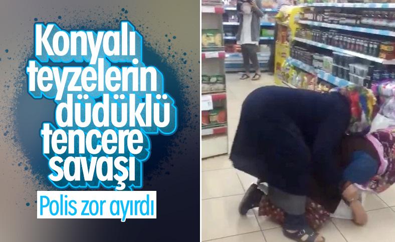 Konya'da marketteki kadınların düdüklü tencere kavgası