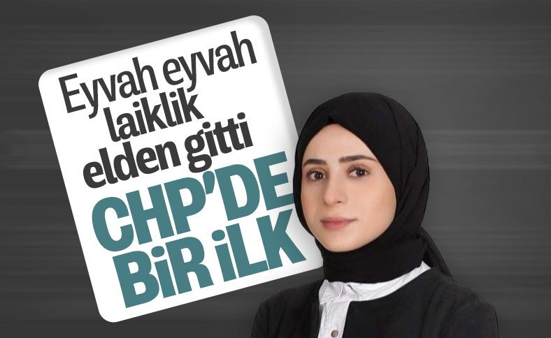CHP'nin ilk başörtülü PM üyesi adayı