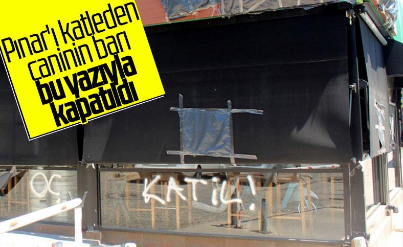 Katil Cemal Metin Avcı'nın işlettiği bar kapatıldı