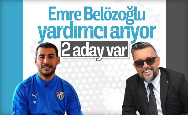 Emre Belözoğlu'nun yardımcılığına 2 aday