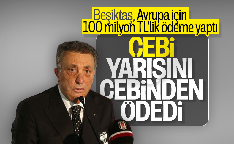 Beşiktaş, Avrupa'ya katılım için gereken ödemeyi yaptı