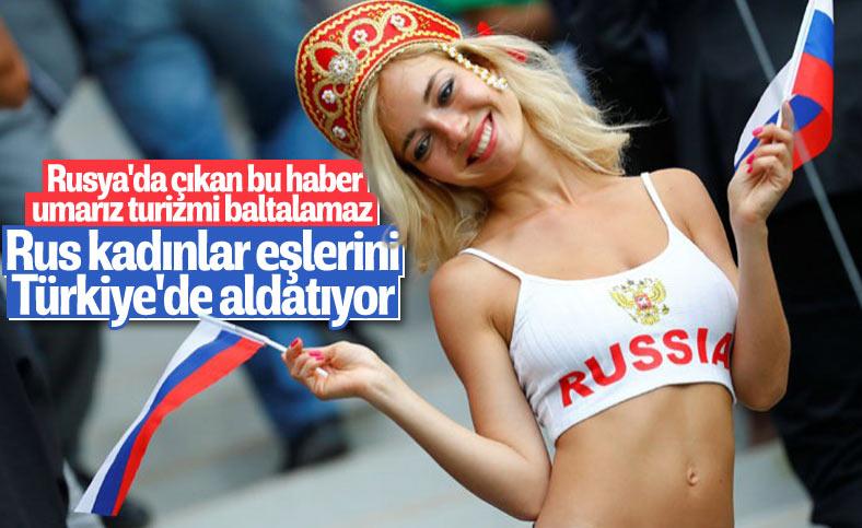 Rus basını: Rus kadınlar, eşlerini Türkiye'de aldatıyor