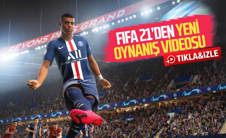 FIFA 21'in resmi oynanış videosu yayınlandı