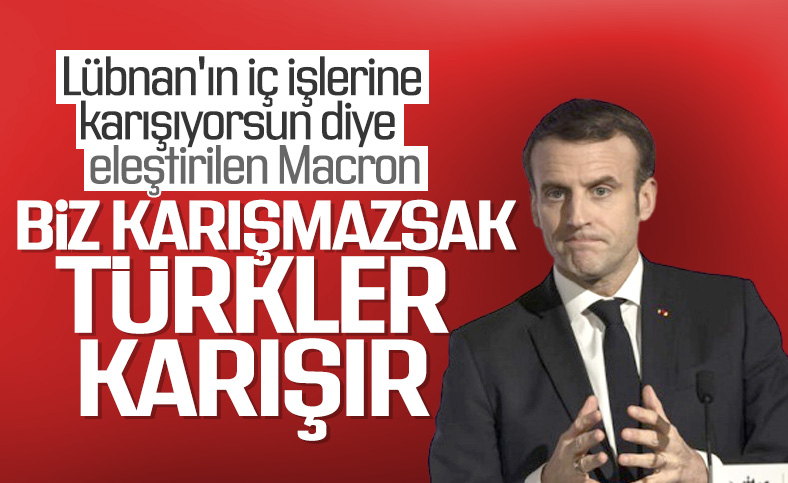 Macron: Lübnan'ın iç işlerine karışmak zorundayız
