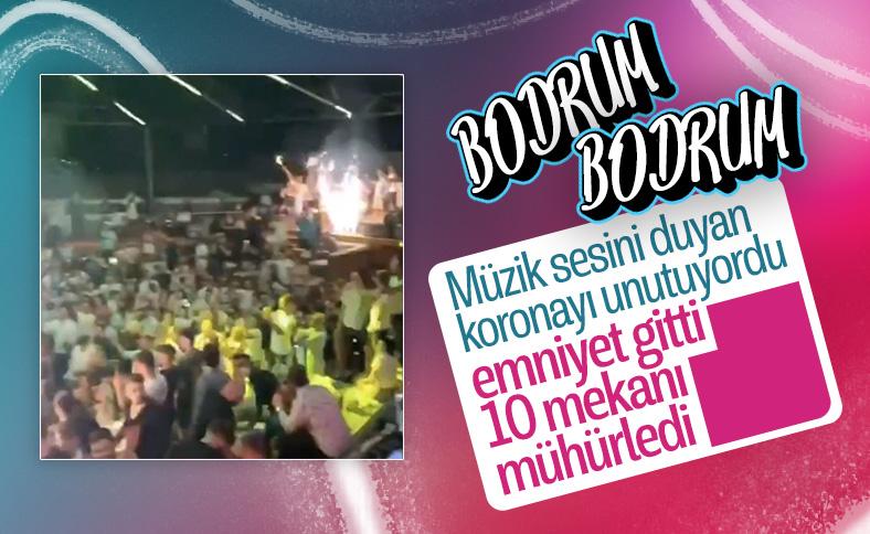 Bodrum'da 10 eğlence mekanı kapatıldı