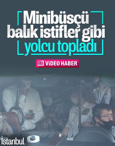 Esenyurt'ta yolcuları tıka basa minibüse doldurdu