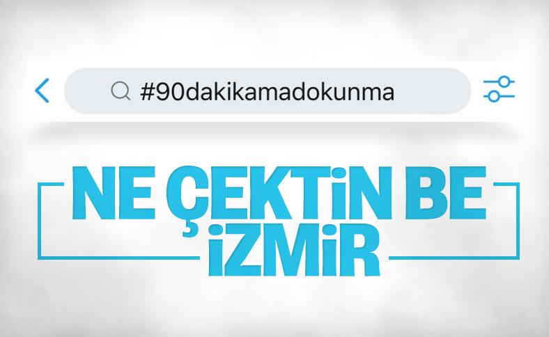 İzmir'de 90 dakika uygulaması kalktı