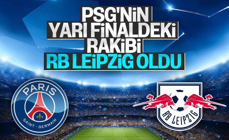 Şampiyonlar Ligi'nde Paris'in rakibi RB Leipzig oldu