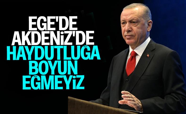 Erdoğan: Kıta sahanlığımızda haydutluğa boyun eğmeyeceğiz