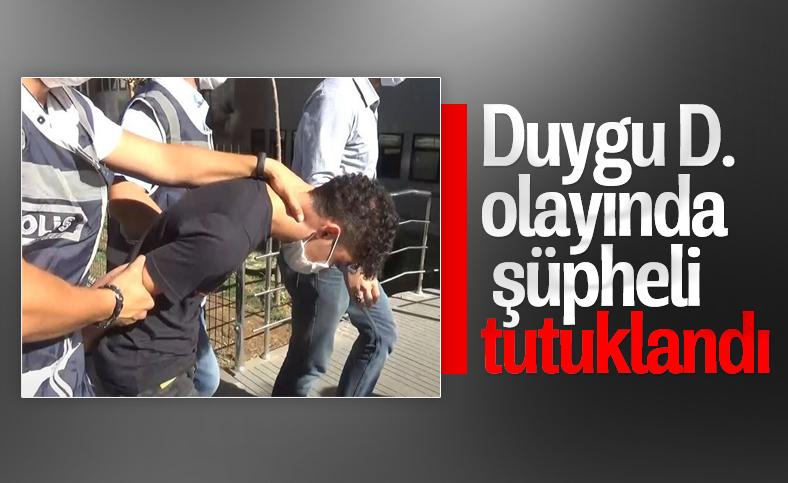 Duygu D. olayında şüpheli Mehmet K. tutuklandı