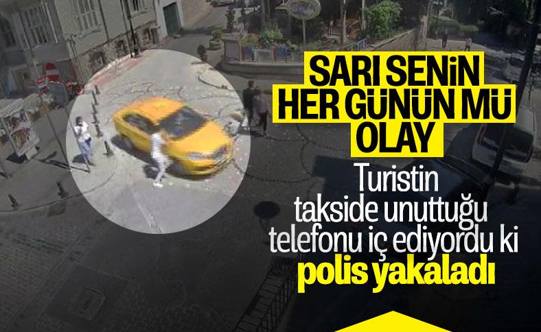 İstanbul'da turistin telefonuyla kaçan taksici yakalandı