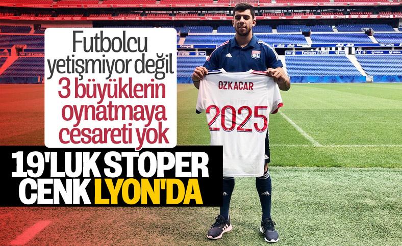 Cenk Özkacar resmen Lyon'da