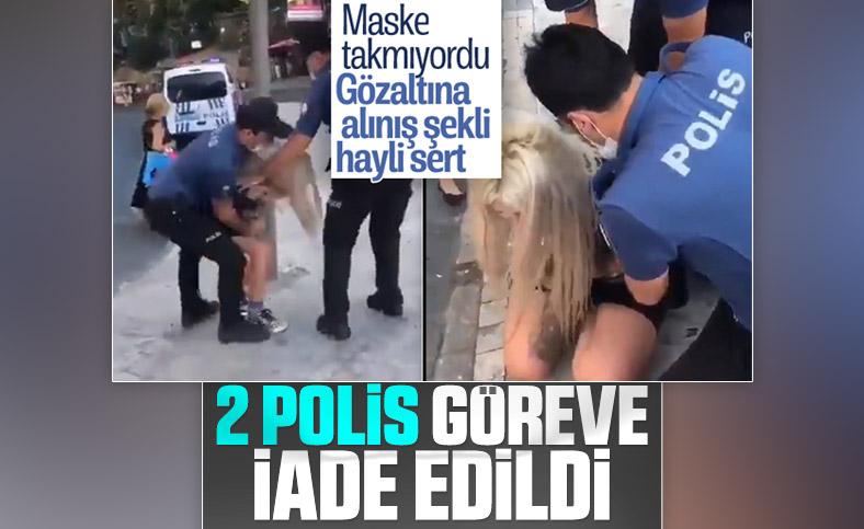 İstanbul'da kadına sert müdahale eden polisler görevlerine döndü