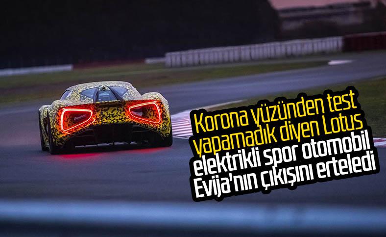 Elektrikli spor otomobil Lotus Evija'nın çıkış tarihi ertelendi