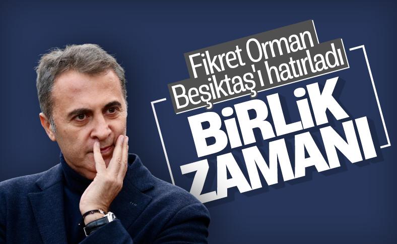 Fikret Orman: Bir gün değil her gün Beşiktaş