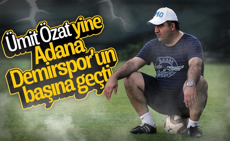 Adana Demirspor, Ümit Özat'la anlaştı
