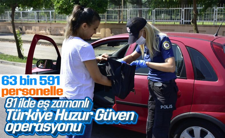Türkiye'de 81 ilde güven ve huzur operasyonu