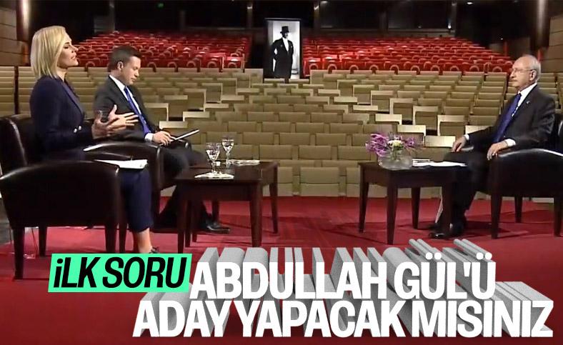 Kemal Kılıçdaroğlu 'Abdullah Gül aday olacak mı' sorusuna cevap verdi