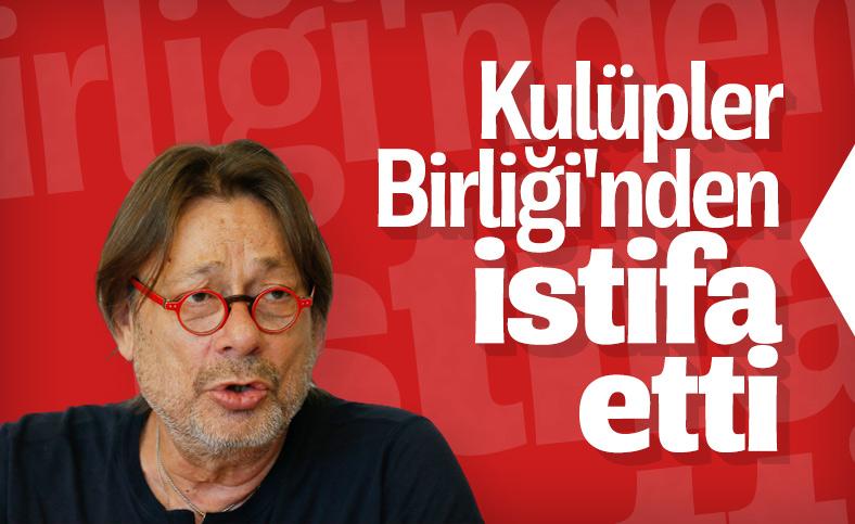 Mehmet Sepil Kulüpler Birliği başkanlığından istifa etti