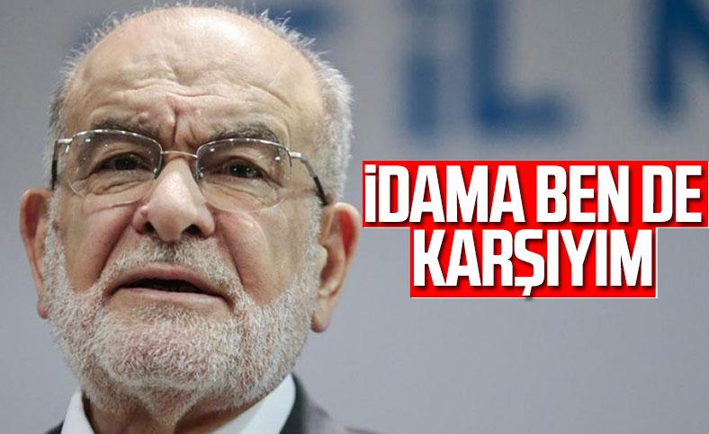 Saadet Partisi Genel Başkanı Temel Karamollaoğlu'nun idam cezası değerlendirmesi