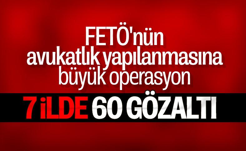 Ankara merkezli 7 ilde FETÖ operasyonu: 60 gözaltı kararı