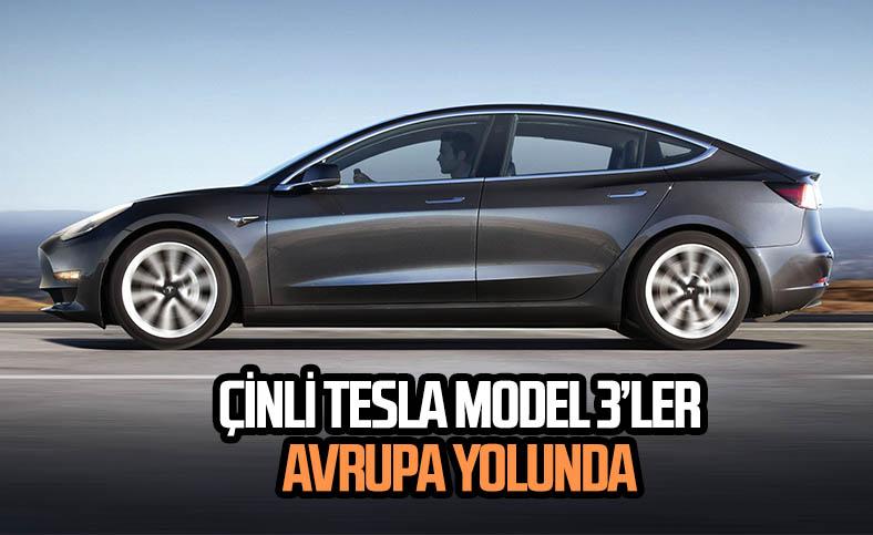 Tesla'nın Çin'de ürettiği otomobiller Avrupa yolculuğuna başlıyor