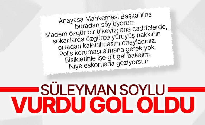 İçişleri Bakanı Süleyman Soylu'dan Anayasa Mahkemesi Başkanı'na tepki