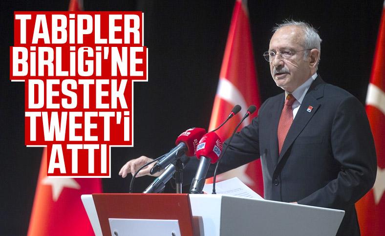 Kılıçdaroğlu'ndan Tabipler Birliği'ne destek