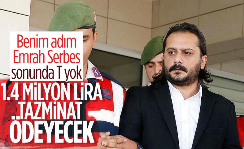 Emrah Serbes'in, 1.4 milyon lira manevi tazminat ödemesi kararlaştırıldı