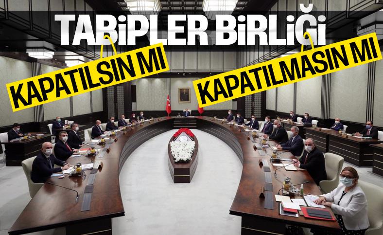 Bugünkü Kabine toplantısında Tabipler Birliği'nin durumu masada
