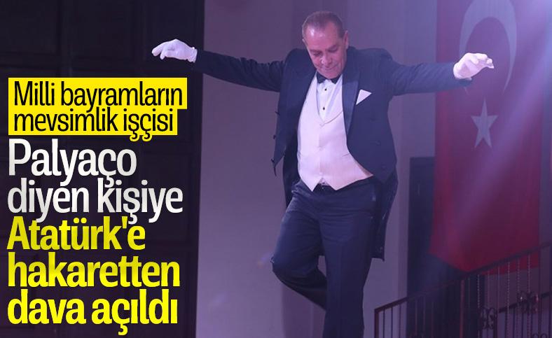 Göksel Kaya'ya palyaço diyen kişiye Atatürk'e hakaretten dava açıldı