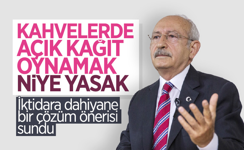 Kemal Kılıçdaroğlu'ndan kahvehane önerisi: Her oyunda yeni kağıt açacaksınız