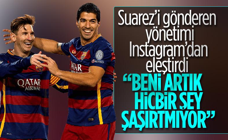 Messi'den Suarez'i gönderen yönetime sert sözler