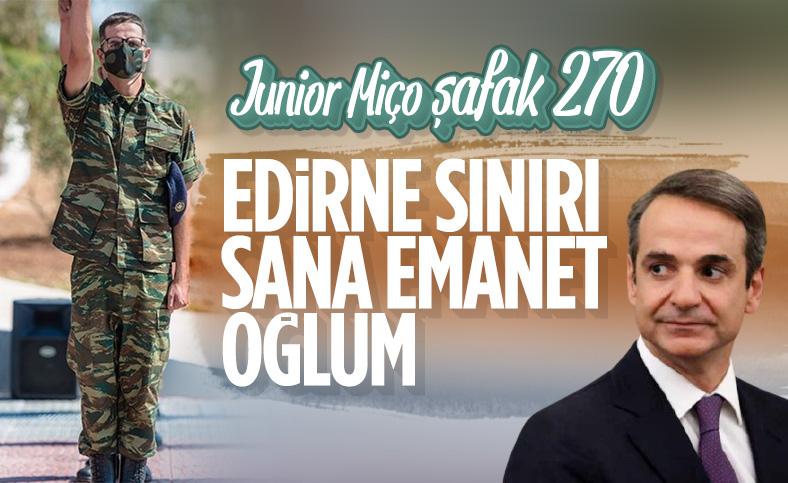Miçotakis'in oğlu Konstantinos Edirne sınırında askerlik yapıyor