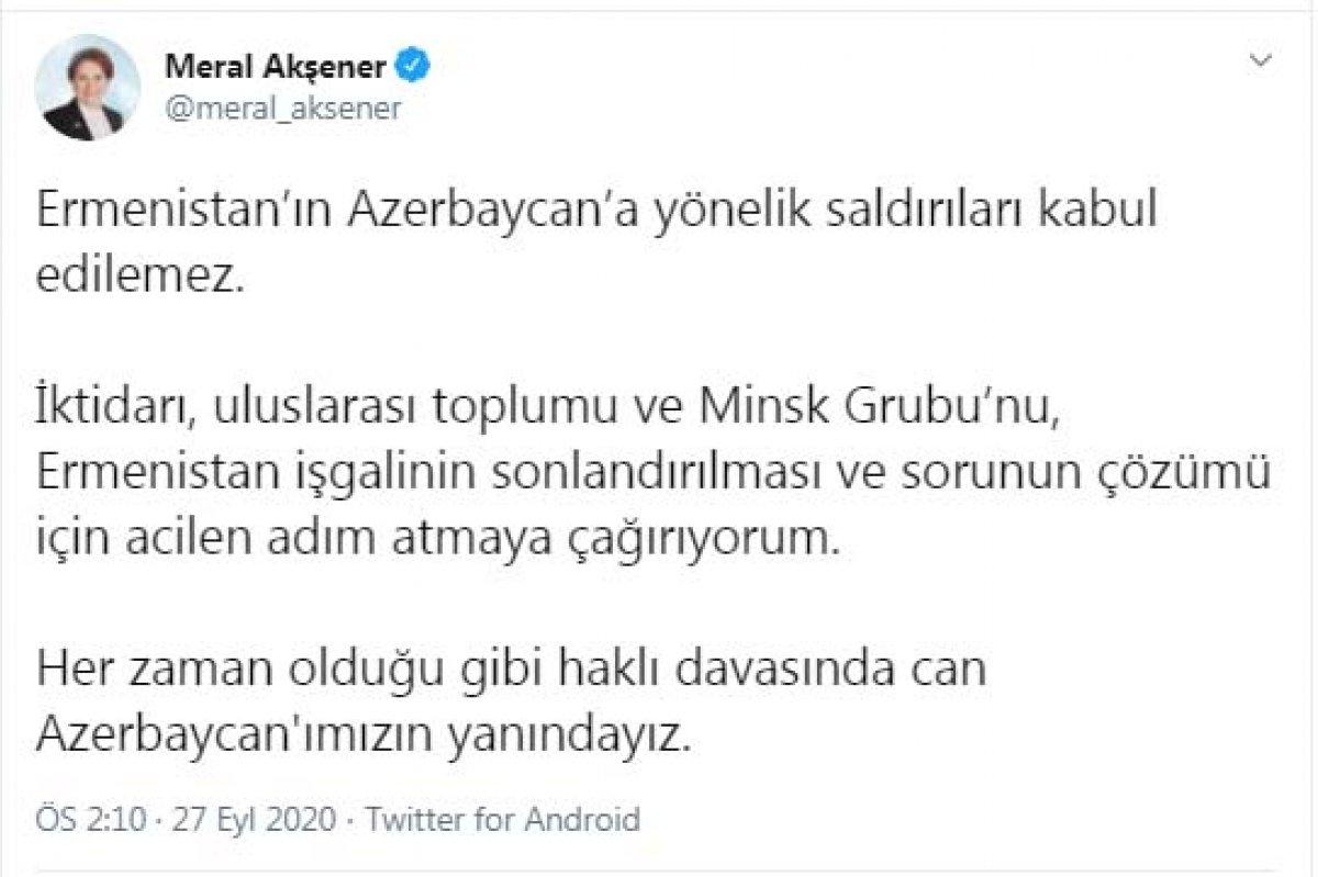 Meral Akşener: Ermenistan ın Azerbaycan a yönelik saldırıları kabul edilemez #1