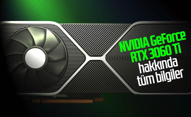 NVIDIA GeForce RTX 3060 Ti önümüzdeki ay satışa çıkacak