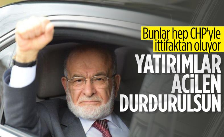 Temel Karamollaoğlu: Yatırımlar durdurulmalı