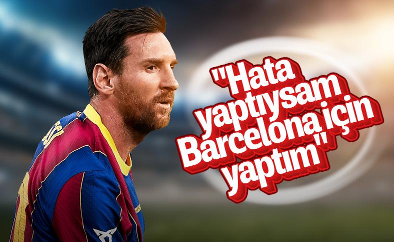 Lionel Messi: Hatalarımın sorumluluğunu alıyorum