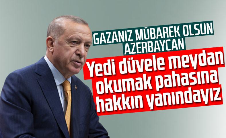 Erdoğan: Yedi düvele meydan okuma pahasına Azerbaycan'ın yanındayız