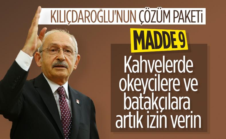 Kemal Kılıçdaroğlu'ndan 17 maddelik çözüm önerisi