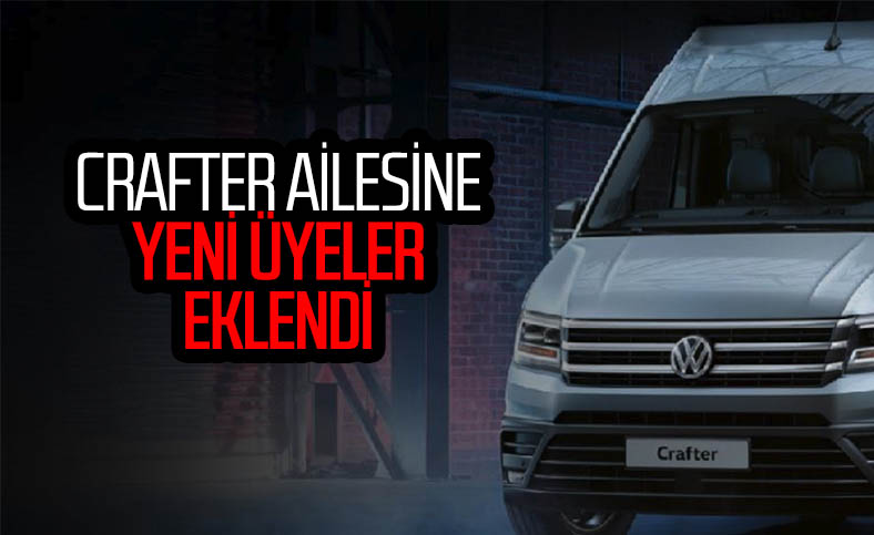 Volkswagen, Crafter ailesini genişletti