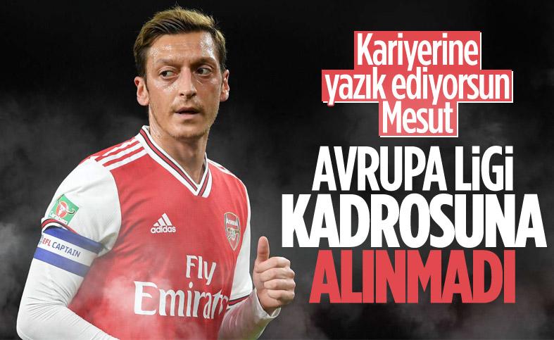 Mesut Özil, Avrupa Ligi kadrosuna alınmadı
