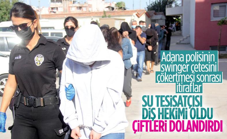Adana'da swinger partisine katılan su tesisatçısı: Onları dolandırmakla iyi yaptım