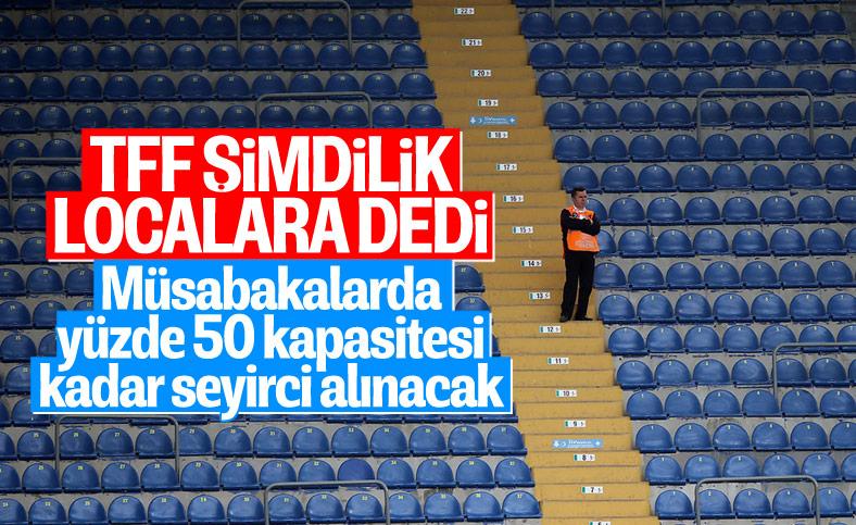 Türkiye Futbol Federasyonu'dan seyirci kararı