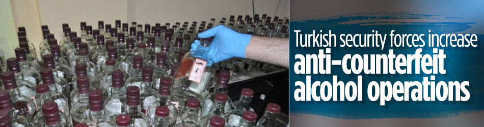Turkish security forces increase anti-counterfeit alcohol operations