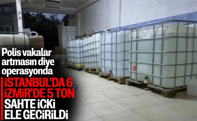 İzmir ve İstanbul'da sahte içki operasyonları