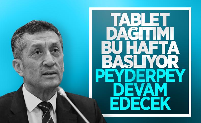 Milli Eğitim Bakanı Ziya Selçuk: Tablet dağıtımları bu hafta başlıyor
