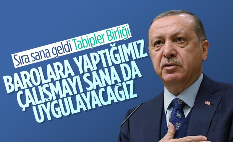 Cumhurbaşkanı Erdoğan'dan Türk Tabipler Birliği tepkisi
