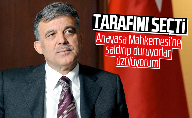 Abdullah Gül'ün AYM tartışmalarına yorumu