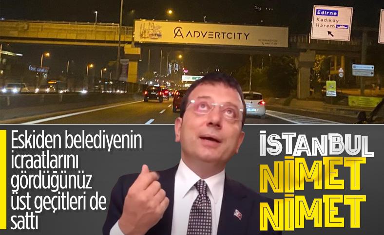 İBB yönetimi İstanbul'da üst geçitleri kiraya verdi